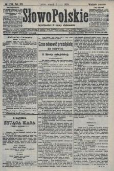 Słowo Polskie (wydanie poranne). 1908, nr256