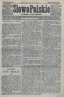 Słowo Polskie (wydanie popołudniowe). 1908, nr257