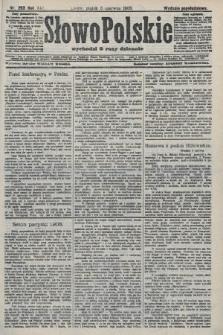 Słowo Polskie (wydanie popołudniowe). 1908, nr263