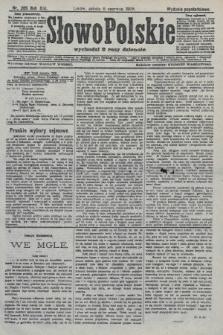 Słowo Polskie (wydanie popołudniowe). 1908, nr265