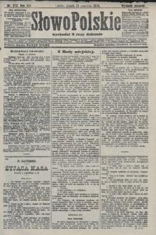 Słowo Polskie (wydanie poranne). 1908, nr272