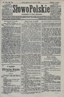 Słowo Polskie (wydanie poranne). 1908, nr278