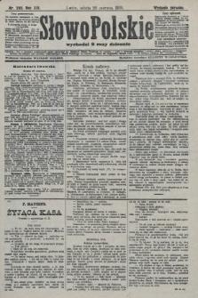 Słowo Polskie (wydanie poranne). 1908, nr285