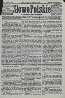 Słowo Polskie (wydanie popołudniowe). 1908, nr286