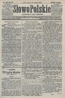 Słowo Polskie (wydanie poranne). 1908, nr289