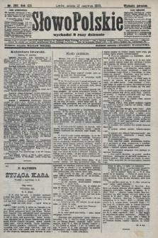 Słowo Polskie (wydanie poranne). 1908, nr297