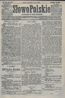 Słowo Polskie (wydanie poranne). 1908, nr316
