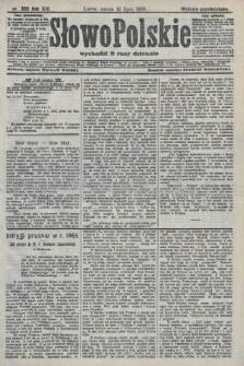 Słowo Polskie (wydanie popołudniowe). 1908, nr333