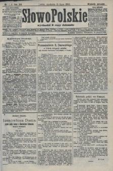Słowo Polskie (wydanie poranne). 1908, nr334