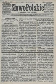 Słowo Polskie (wydanie popołudniowe). 1908, nr339