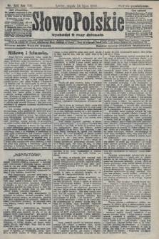 Słowo Polskie (wydanie popołudniowe). 1908, nr343