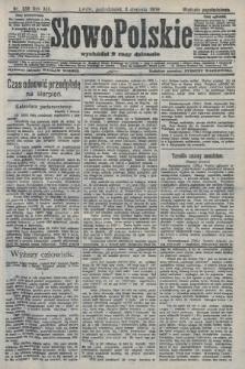 Słowo Polskie (wydanie popołudniowe). 1908, nr359