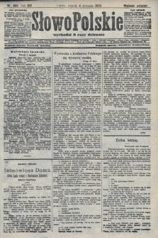 Słowo Polskie (wydanie poranne). 1908, nr360