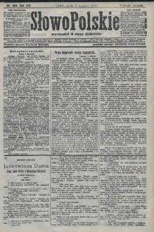 Słowo Polskie (wydanie poranne). 1908, nr362