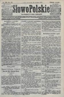 Słowo Polskie (wydanie poranne). 1908, nr376