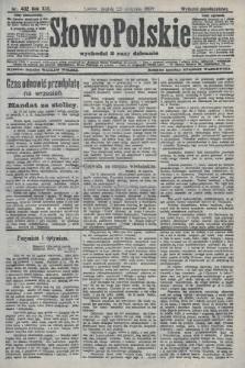 Słowo Polskie (wydanie popołudniowe). 1908, nr402