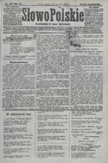 Słowo Polskie (wydanie popołudniowe). 1908, nr404