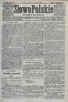 Słowo Polskie (wydanie popołudniowe). 1908, nr408