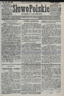 Słowo Polskie (wydanie poranne). 1908, nr422