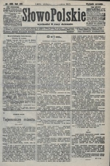 Słowo Polskie (wydanie poranne). 1908, nr440
