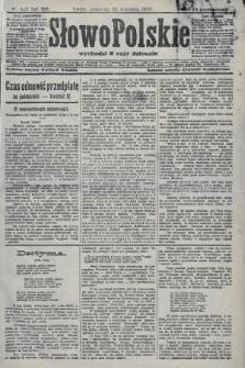 Słowo Polskie (wydanie popołudniowe). 1908, nr447