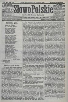 Słowo Polskie (wydanie popołudniowe). 1908, nr453