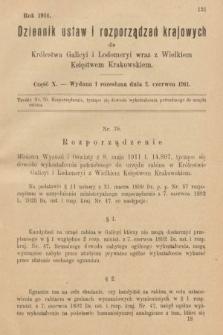 Dziennik Ustaw i Rozporządzeń Krajowych dla Królestwa Galicyi i Lodomeryi wraz z Wielkiem Księstwem Krakowskiem. 1911, cz.10