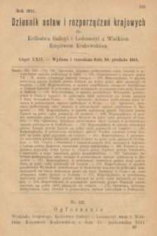 Dziennik Ustaw i Rozporządzeń Krajowych dla Królestwa Galicyi i Lodomeryi wraz z Wielkiem Księstwem Krakowskiem. 1911, cz.22