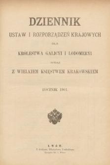 Dziennik Ustaw i Rozporządzeń Krajowych dla Królestwa Galicyi i Lodomeryi wraz z Wielkiem Księstwem Krakowskiem. 1901 [całość]