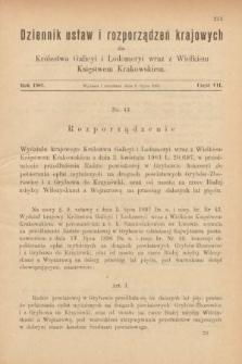 Dziennik Ustaw i Rozporządzeń Krajowych dla Królestwa Galicyi i Lodomeryi wraz z Wielkiem Księstwem Krakowskiem. 1901, cz.7