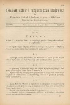 Dziennik Ustaw i Rozporządzeń Krajowych dla Królestwa Galicyi i Lodomeryi wraz z Wielkiem Księstwem Krakowskiem. 1901, cz.15