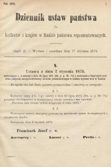Dziennik Ustaw Państwa dla Królestw i Krajów w Radzie Państwa Reprezentowanych. 1875. zeszyt2