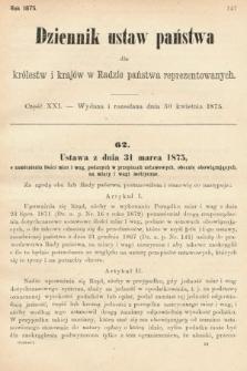 Dziennik Ustaw Państwa dla Królestw i Krajów w Radzie Państwa Reprezentowanych. 1875. zeszyt21