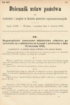 Dziennik Ustaw Państwa dla Królestw i Krajów w Radzie Państwa Reprezentowanych. 1875. zeszyt29