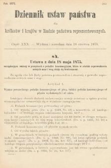 Dziennik Ustaw Państwa dla Królestw i Krajów w Radzie Państwa Reprezentowanych. 1875. zeszyt30