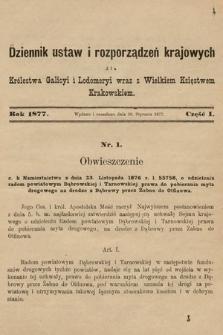Dziennik Ustaw i Rozporządzeń Krajowych dla Królestwa Galicyi i Lodomeryi wraz z Wielkiem Księstwem Krakowskiem. 1877, cz. 1