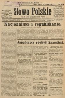 Słowo Polskie. 1932, nr30