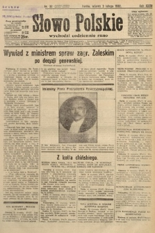 Słowo Polskie. 1932, nr32
