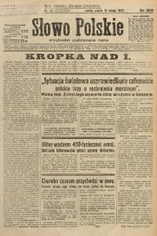 Słowo Polskie. 1932, nr42