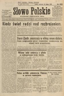 Słowo Polskie. 1932, nr44