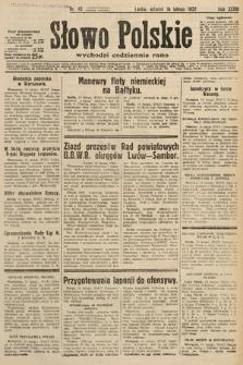 Słowo Polskie. 1932, nr46