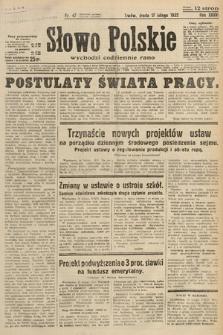 Słowo Polskie. 1932, nr47