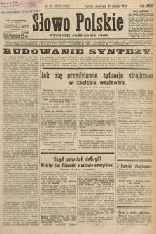 Słowo Polskie. 1932, nr51