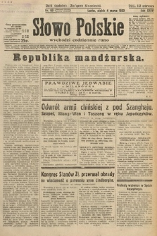 Słowo Polskie. 1932, nr63