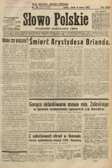 Słowo Polskie. 1932, nr68