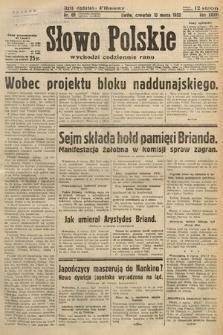 Słowo Polskie. 1932, nr69