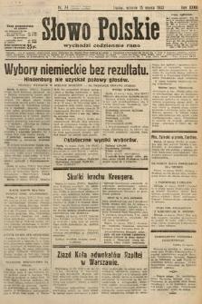 Słowo Polskie. 1932, nr74