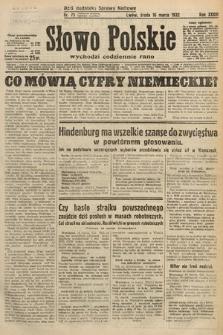 Słowo Polskie. 1932, nr75