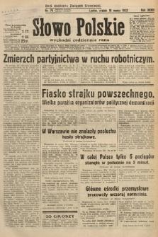 Słowo Polskie. 1932, nr76