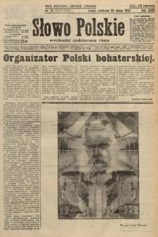 Słowo Polskie. 1932, nr78
